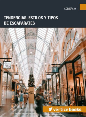 Tendencias, estilos y tipos de escaparates
